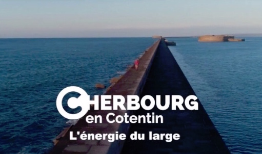 Video : Cherbourg-en-Cotentin is ready to welcome you !